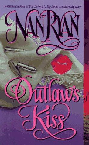 Outlaw's Kiss, Nan Ryan