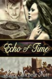 Echo of Time: A Paranormal Time Travel