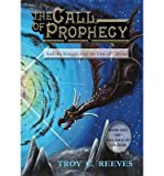 img - for [ { THE CALL OF PROPHECY (REVISED) } ] by Reeves, Troy C (AUTHOR) Mar-01-2013 [ Hardcover ] book / textbook / text book