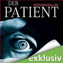 Der Patient (       ungekürzt) von John Katzenbach Gesprochen von: Simon Jäger