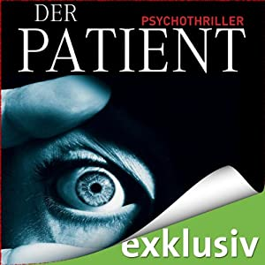 http://www.audible.de/pd/Thriller/Der-Patient-Hoerbuch/B004V0M81O/ref=a_search_c4_1_1_srImg?qid=1397839875&sr=1-1