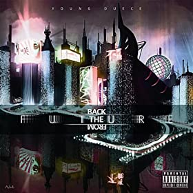 Young Duece, Fleaux & PRJR - Back From The Future album