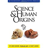 Science and Human Origins ~ Ann Gauger