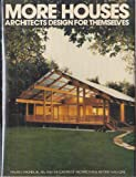More Houses Architects Design for Themselves (An Architectural Record Book)