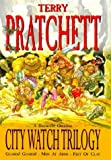 "City Watch Trilogy: A Discworld Omnibus: Guards! Guards!, Men At Arms, Feet Of Clay: ""Guards!Guards!"", ""Men at Arms"", ""Feet of Clay"" - A Discworld Omnibus"