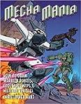 Mecha Mania: How to Draw Warrior Robo...