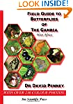 Field Guide to Butterflies of the Gam...