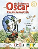 Oscar the Balloonist Drops into the Countryside