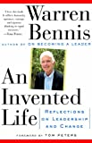 An Invented Life: Reflections On Leadership And Change (0201627140) by Bennis, Warren