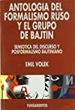 img - for Antolog a del formalismo y el grupo de Batjin : semi tica del discurso y posformalismo bajtiniano book / textbook / text book
