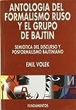 img - for Antolog a del formalismo y el grupo de Batjin : semi tica del discurso y posformalismo bajtiniano book / textbook / text book
