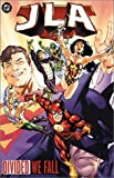 JLA: Divided We Fall - VOL 08 (Justice League (DC Comics) (paperback))