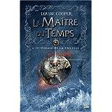 Les Int�grales Bragelonne - Le Ma�tre du Tempspar Louise Cooper