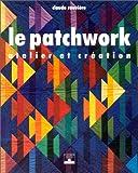 echange, troc Claude Rouvière - Le Patchwork : Atelier et Création
