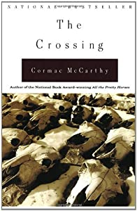 the crossing by cormac mccarthy the personality of billy parham Nihilism and existentialism in cormac mccarthy's the crossing cormac mccarthy's second book in the border trilogy offers an impressive array of worldviews all competing together in the larger narrative framework of the novel.