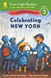 Celebrating New York (Turtleback School & Library Binding Edition) (Green Light Readers: Level 3) (0606316647) by Bauer, Marion Dane