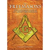 The Freemasons: The Illustrated Book of an Ancient Brotherhoodby Michael Johnstone