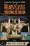 Hearst Castle - Building the D
