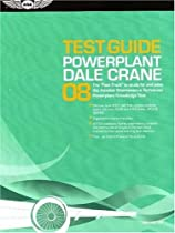 Powerplant Test Guide 2008: The Fast-Track to Study for and Pass the FAA Aviation Maintenance Technician Powerplant Knowledge Test (Fast Track series)