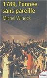 echange, troc Michel Winock - 1789, année sans pareille