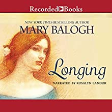 Longing (       UNABRIDGED) by Mary Balogh Narrated by Rosalyn Landor