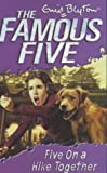 Famous Five: 10: Five On A Hike Together Enid Blyton