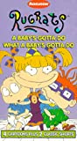 Rugrats - A Babys Gotta Do What A Babys Gotta Do [VHS]