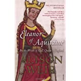 Eleanor Of Aquitaine: By the Wrath of God, Queen of Englandby Alison Weir