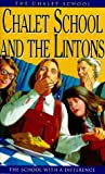 The Chalet School & the Lintons (0006905153) by Brent-Dyer, Elinor M.