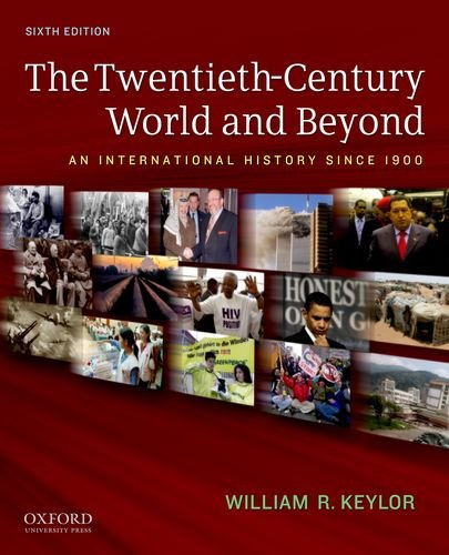 The Twentieth-Century World and Beyond: An International...