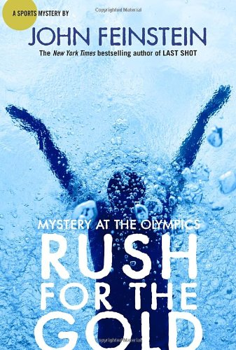 Mystery at the Olympics Rush For The Gold by John Feinstein