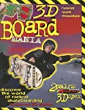 3D Board Mania: Discover the World of Radical Skateboarding (Mission Xtreme 3D)