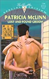 Lost-and-Found Groom (A Place Called Home, Book 1) (0373243448) by Patricia McLinn