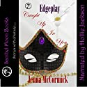 Caught Up In You: Once in a Blue Moon: Edgeplay Part 1 (       UNABRIDGED) by Jenna McCormick Narrated by Hollie Jackson