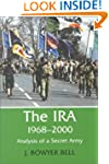 The IRA, 1968-2000: An Analysis of a...