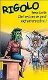 echange, troc Bruce Coville, Laurent Miny - Rigolo, tome 20 : Ciel, encore un prof extraterrestre !