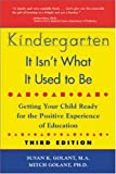 img - for Kindergarten: It Isn't What It Used to Be book / textbook / text book