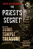 The Priest's Secret (the Tomb, the Temple, the Treasure Book 2)