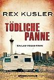 Tödliche Panne: Ein Las-Vegas-Krimi (German Edition)