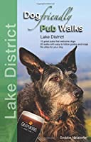 Dog Friendly Pub Walks: Lake District by Gilly Seddon and Erwin Neudorfer