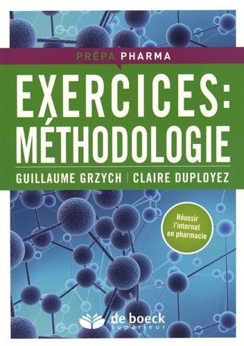 Exercices : méthodologie / Guillaume Grzych, Claire Duployez.- Louvain-la-Neuve : De Boeck Supérieur , DL 2016, cop. 2016