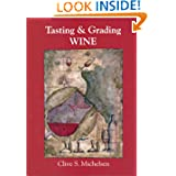 Tasting and Grading Wine