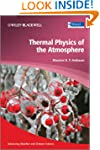 Thermal Physics of the Atmosphere (Ad...