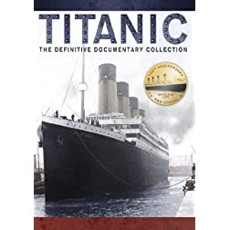 Titanic - The Definitive Documentary Collection + BONUS