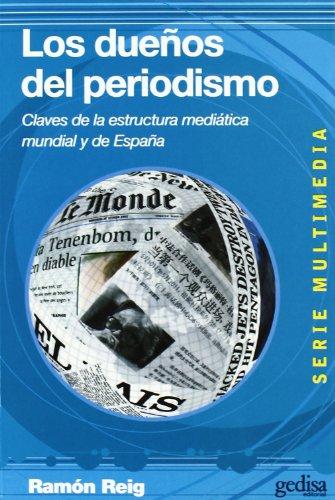 LOS DUEÑOS DEL PERIODISMO