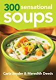 51QRLecmTlL. SL160  300 Sensational Soups