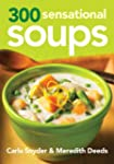 300 Sensational Soups