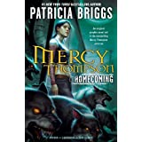 Mercy Thompson: Homecoming ~ Patricia Briggs