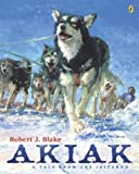 51QRM9694DL. SL160  Akiak: A Tale From the Iditarod