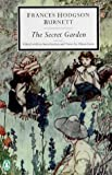 The Secret Garden (Penguin Twentieth-Century Classics) (0141182180) by Frances Hodgson Burnett